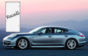 Recall pentru toate exemplarele Porsche Panamera vandute in lume