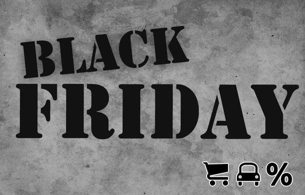 TOP 8: Oferte auto şi accesorii de Black Friday - Poza 1