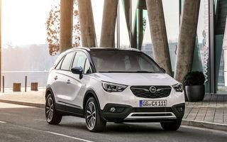 Opel Crossland X are priză la clienți: SUV-ul german a ajuns la peste 100.000 de unități vândute în Europa