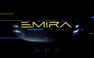 Ultimul Lotus cu motor pe benzină va fi numit Emira: prezentare oficială în 6 iulie