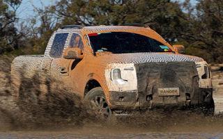 Noi imagini cu viitorul Ford Ranger. A trecut de faza testării în condiții extreme